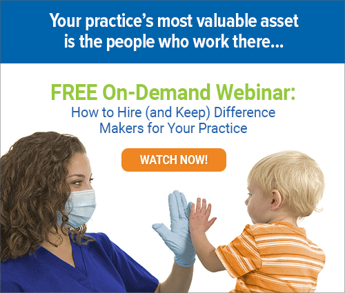 Click here to watch our free webinar on hiring difference makers for your practice.