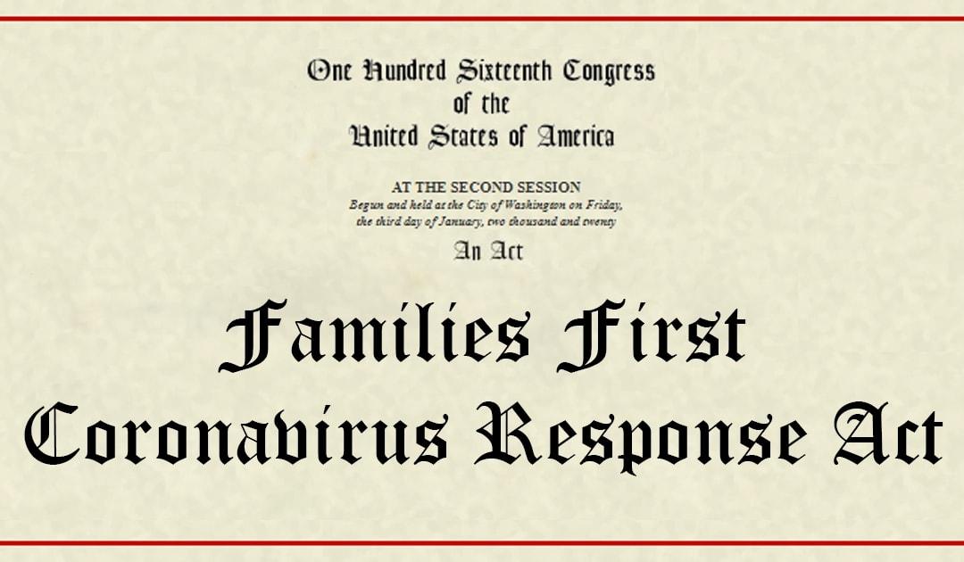 Families First Coronavirus Response Act Guidance and FAQ
