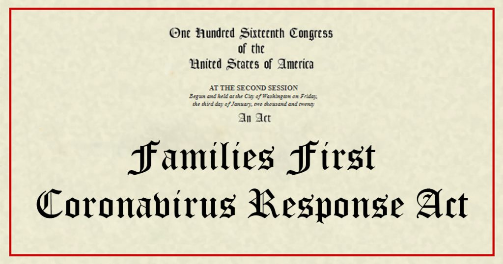 Families First Coronavirus Response Act Guidance