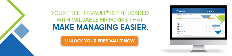 Your FREE HR Vault is loaded with forms that make managing easier. Click to unlock your free account