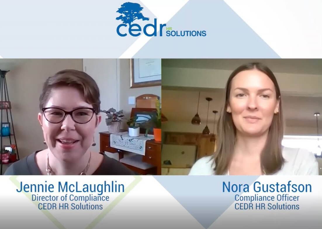 Jennie and Nora of the CEDR Compliance team discuss 2021 changes in employment laws